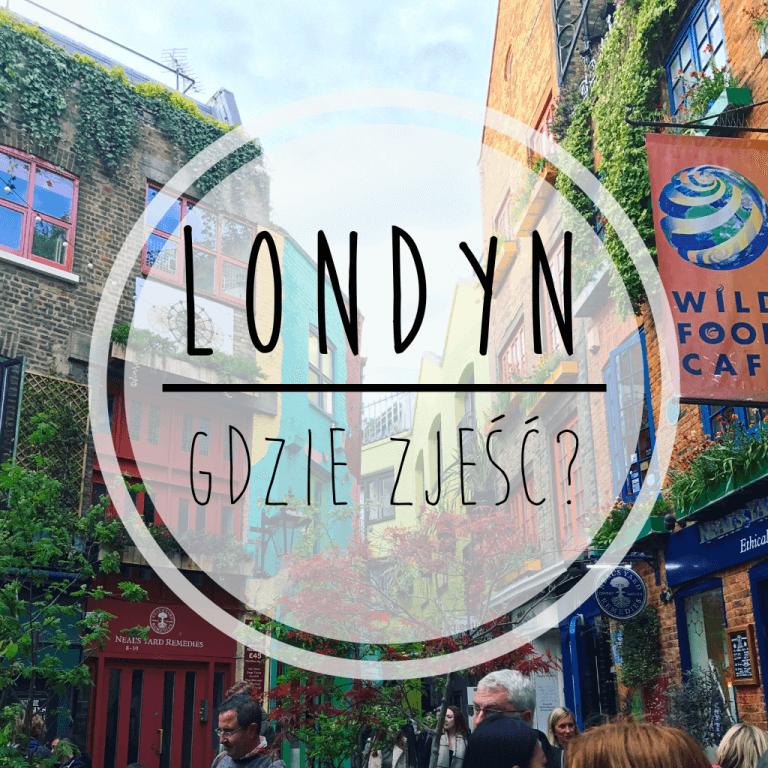 Gdzie zjeść w Londynie
