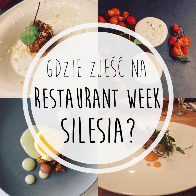 Gdzie zjeść na Restaurant Week Silesia?