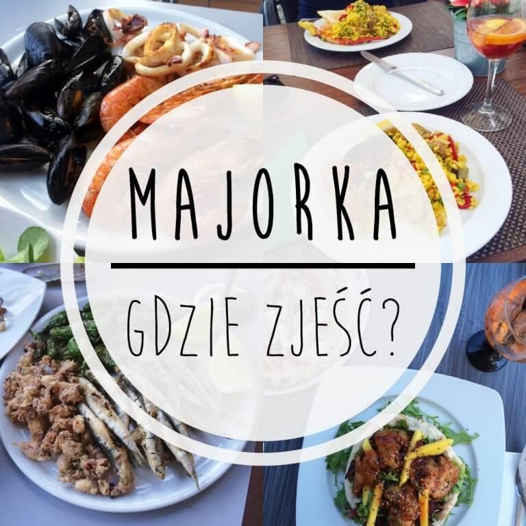 Majorka – gdzie zjeść?